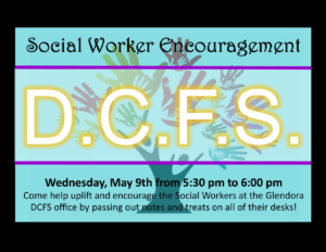 DCFS Social Worker Encouragement @ Glendora Department of Children and Family Services | Glendora | California | United States