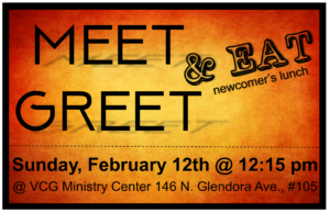 Meet, Greet & Eat! @ VCG Ministry Center | Glendora | California | United States