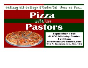 Pizza with the Pastors @ VCG Ministry Center   Glendora   California   United States