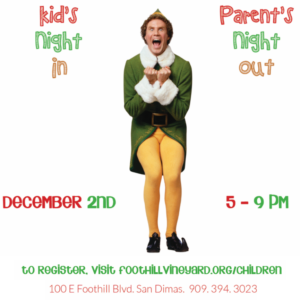 Kid's Night In/Parent's Night Out @ Foothill Vineyard Church | Upland | California | United States