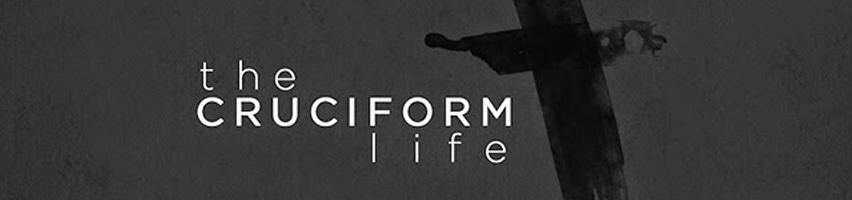 Cruciform Living: Part 1