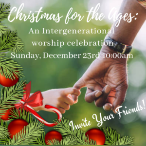 Christmas for the Ages: An Intergenerational Worship Celebration
