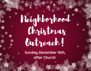 Neighborhood Christmas Outreach