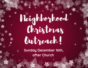 Neighborhood Christmas Outreach