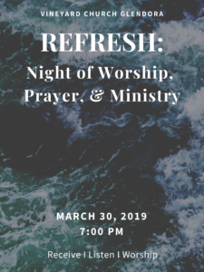 Refresh: Night of Worship, Prayer & Ministry