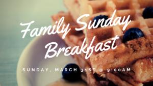 Family Sunday Breakfast