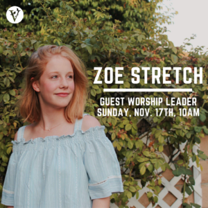 Guest Worship Leader, Zoe Stretch @ Whitcomb High School