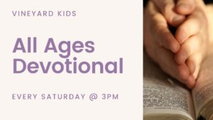 Vineyard Kids Devotional for all Ages