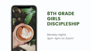 Girls 8th Grade Discipleship
