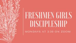Freshman Girls Discipleship