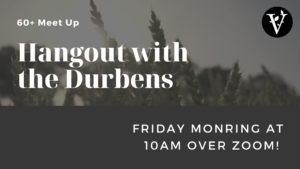 60+ Hangout with the Durbens