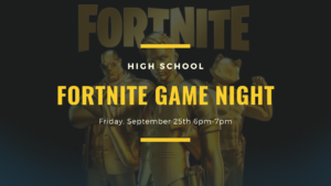 High School Fortnite Game Night!