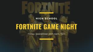 High School Fortnite Game Night!