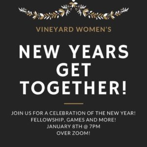 Vineyard Women's New Years Get Together!
