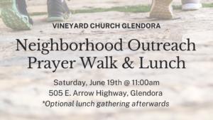 Neighborhood Outreach Prayer Walk & Lunch