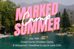 """""""Marked"""" Youth Summer Camp 2021"""